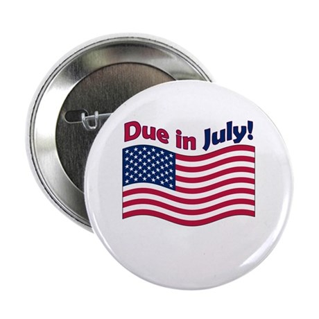 "Due in July 2.25"" Button (100 pack)"