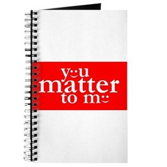 You Matter to Me Day Journal