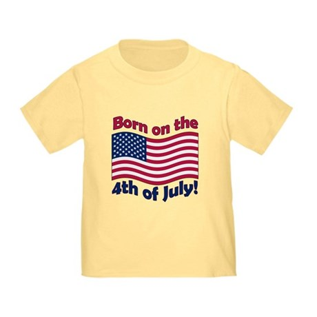 Born on July 4th Toddler T-Shirt