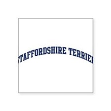 "Funny Staffordshires Square Sticker 3"" x 3"""