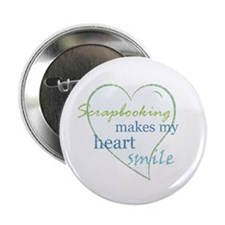 "Scrapbooking makes my heart smile 2.25"" Button (10"