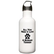 Love And A Border Terrier Water Bottle