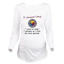 K-Drama Land 10x10 Long Sleeve Maternity T-Shirt