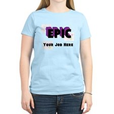 Epic Career Personalized Light T-Shirt