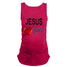 Jesus loves you Maternity Tank Top