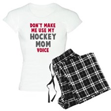 Hockey Mom Voice Pajamas