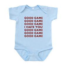 Good Game I Hate You Infant Bodysuit