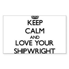 Keep Calm and Love your Shipwright Decal