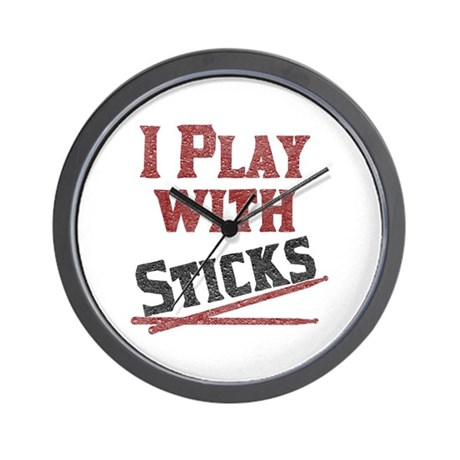 I Play With Sticks Wall Clock