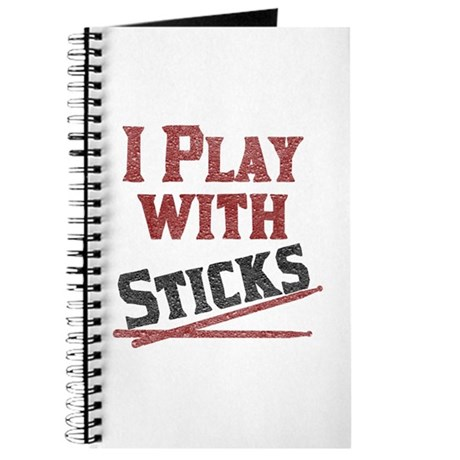 I Play With Sticks Journal