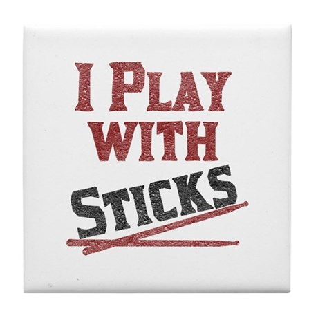 I Play With Sticks Tile Coaster