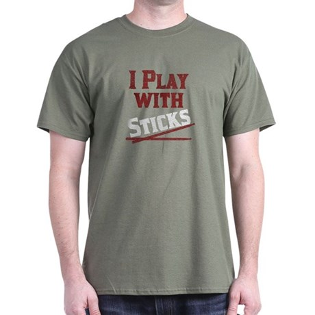 I Play With Sticks Dark T-Shirt