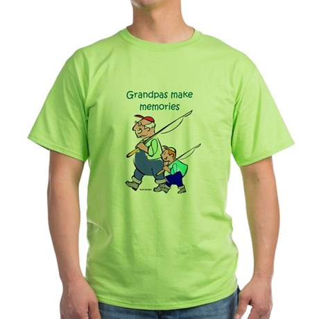 Grandpas Make Memories Green T-Shirt