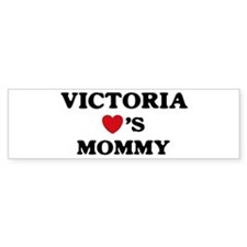 Victoria loves mommy Bumper Bumper Sticker