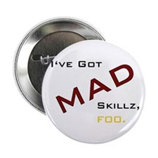 "Unique Mad skillz 2.25"" Button (100 pack)"