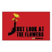 Walking Dead Look At The Flowers Sticker