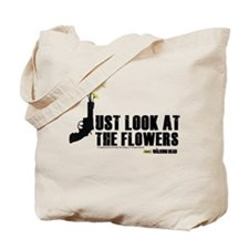 Walking Dead Look At The Flowers Tote Bag