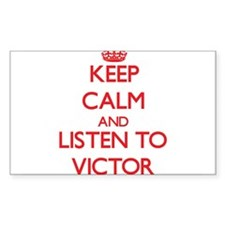 Keep Calm and Listen to Victor Decal