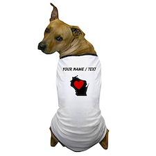 Custom Wisconsin Heart Dog T-Shirt