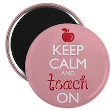 Keep Calm And Teach On Magnets