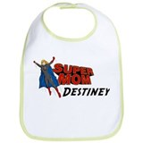 Supermom Destiney Bib