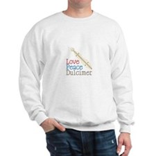 Love Peace Dulcimer Sweatshirt