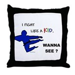 Fight Like A Kid Throw Pillow