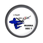Fight Like A Kid Wall Clock