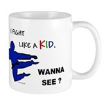 Fight Like A Kid Mug