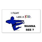 Fight Like A Kid Rectangle Sticker