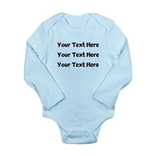 Your Text Here Body Suit