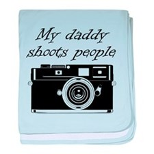 My Daddy Shoots People baby blanket