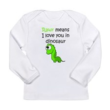 Rawr Means I Love You In Dinosaur Long Sleeve T-Sh