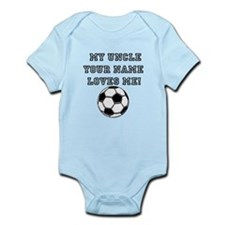 My Uncle (Your Name) Loves Me Soccer Body Suit