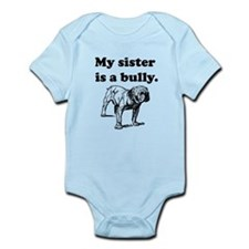 My Sister Is A Bully Body Suit