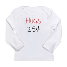 Hugs 25 Cents Long Sleeve T-Shirt