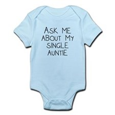 Ask Me About My Single Auntie Body Suit
