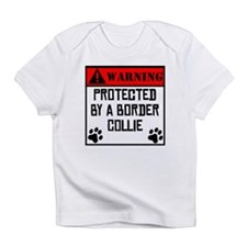 Protected By A Border Collie Infant T-Shirt