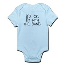 Its OK Im With The Band Body Suit