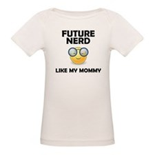 Future Nerd Like My Mommy T-Shirt