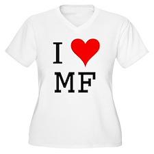 I Love MF T-Shirt