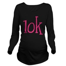 Big Pink 10K Maratho Long Sleeve Maternity T-Shirt