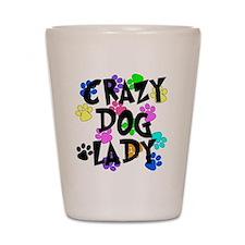Crazy Dog Lady Shot Glass