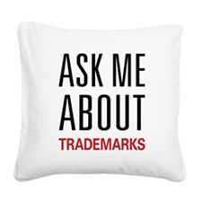 asktrademark.png Square Canvas Pillow