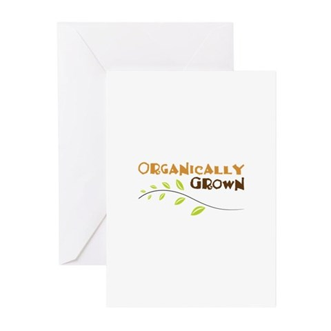 Organically Grown Greeting Cards
