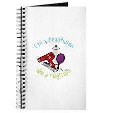 Im a Beautician Not a Magician Journal