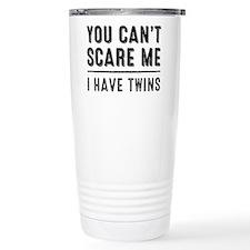 You Cant Scare Me, I Travel Mug