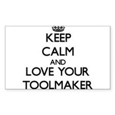 Keep Calm and Love your Toolmaker Decal
