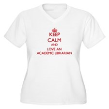 Keep Calm and Love an Academic Librarian Plus Size