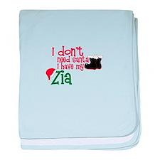 I don't need Santa, I have my Zia baby blanket